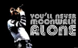 Papel de parede You'll Never Moonwalk Alone