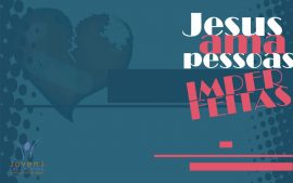 Papel de parede Deus ama pessoas imperfeitas