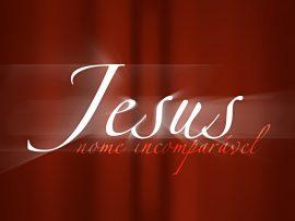 Papel de parede Jesus, nome incomparável
